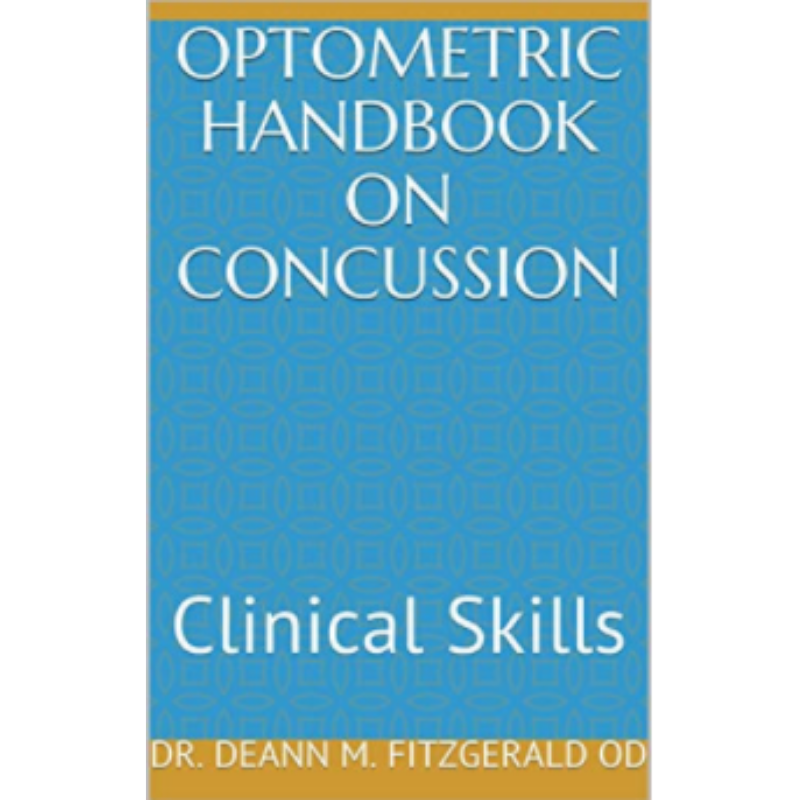 Optometric Handbook On Concussion: Clinical Skills 1